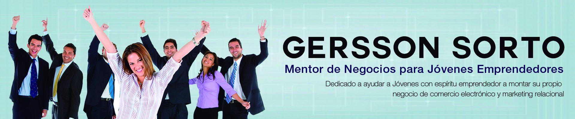 Gersson Sorto Mentor de Negocios para Jóvenes Emprendedores